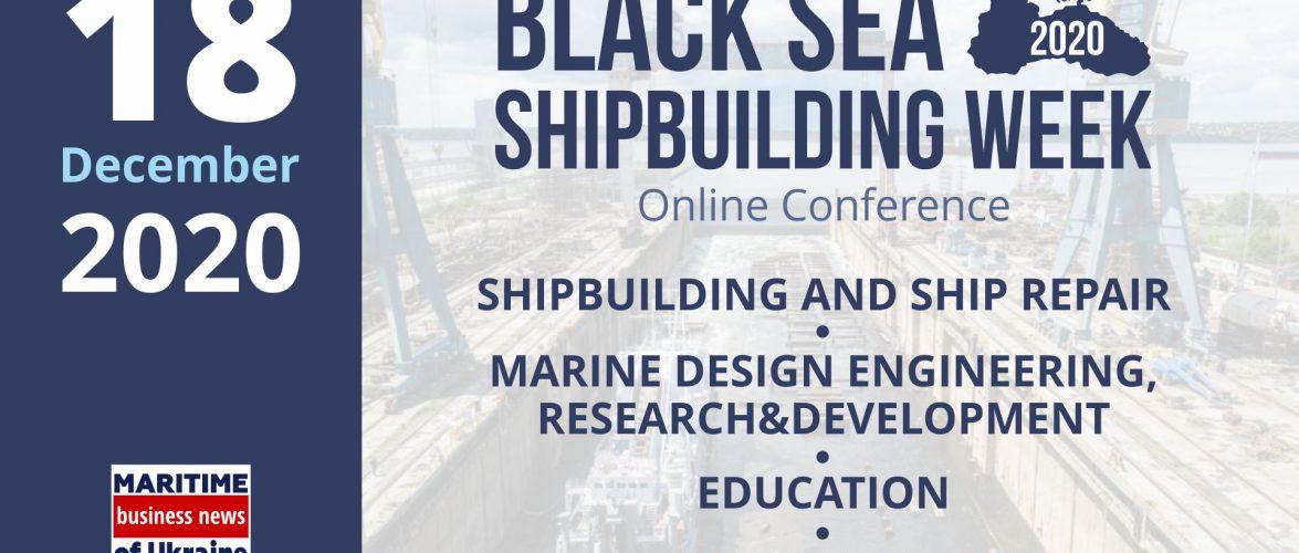 (ВІДЕО) Стартувала онлайн конференція Black Sea Shipbuilding Week 2020